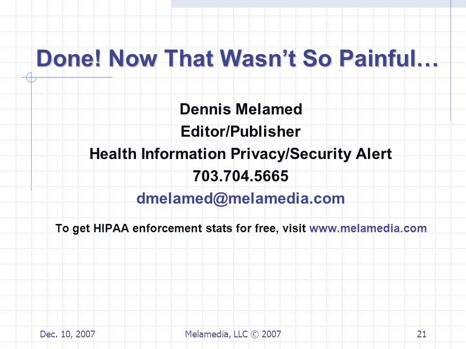 Dec. 10, 2007Melamedia, LLC © 200721 Done.