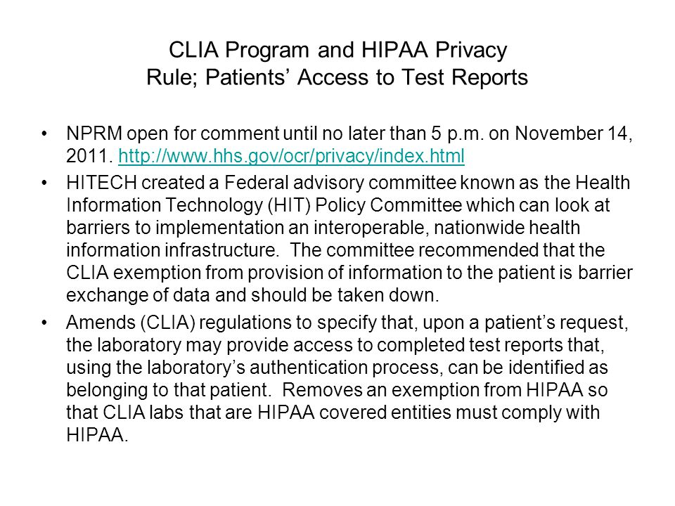 CLIA Program and HIPAA Privacy Rule; Patients' Access to Test Reports NPRM open for comment until no later than 5 p.m.
