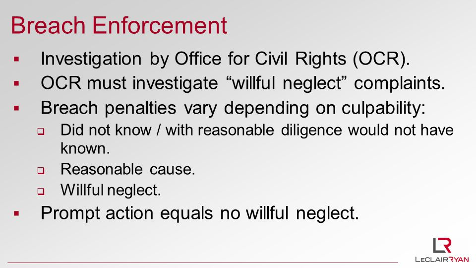 Breach Enforcement  Investigation by Office for Civil Rights (OCR).