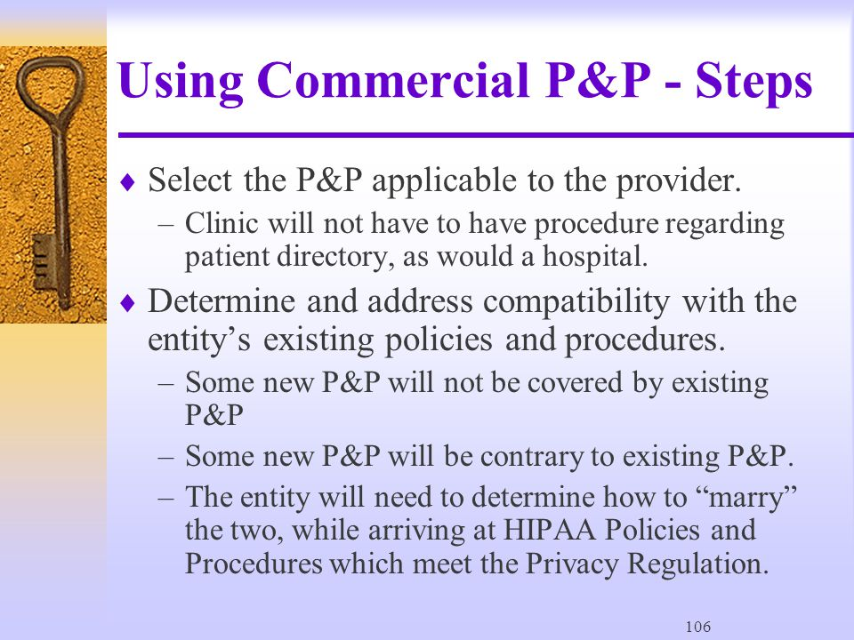 106 Using Commercial P&P - Steps  Select the P&P applicable to the provider.