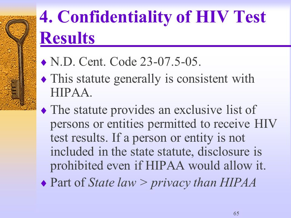65 4. Confidentiality of HIV Test Results  N.D. Cent.