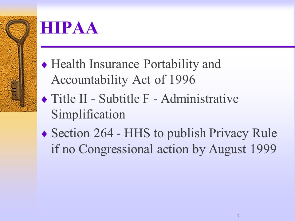8 Development of Privacy Rule  11/3/99 - Proposed Rule -52,000 comments  12/28/2000 - Final Rule  New comment period - 11,000 comments  7/6/2001 - Guidance  8/14/2002 - Modifications  4/14/2003 - Compliance date (4/14/2004 - small health plans)  Further guidance expected