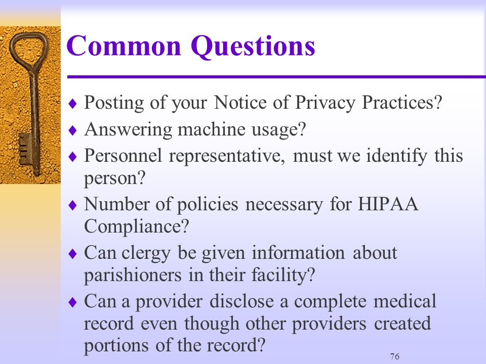 76 Common Questions  Posting of your Notice of Privacy Practices.