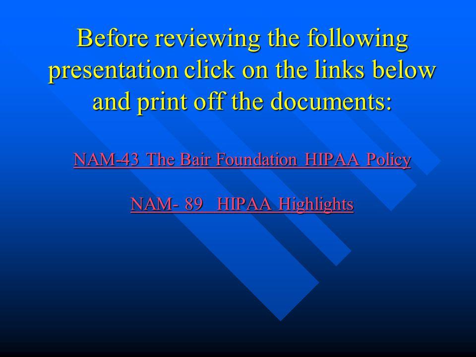 The Bair Foundation Employee Training Presentation H.I.P.A.A.