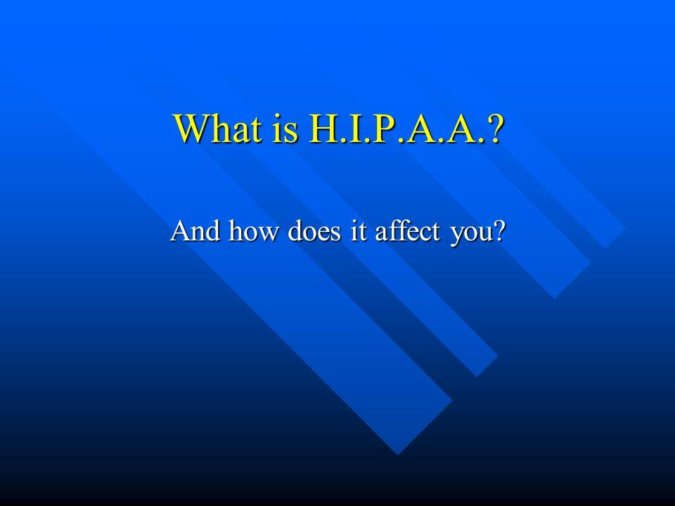 The Bair Foundation (TBF) has a policy for HIPAA compliance.