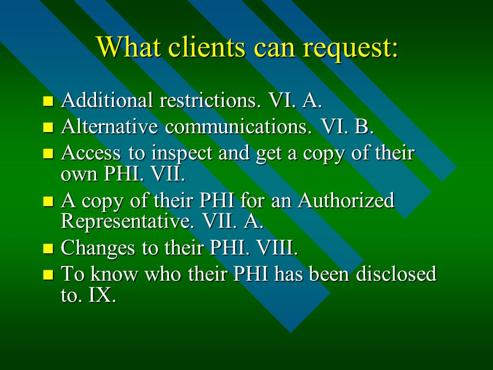 What clients can request: Additional restrictions.