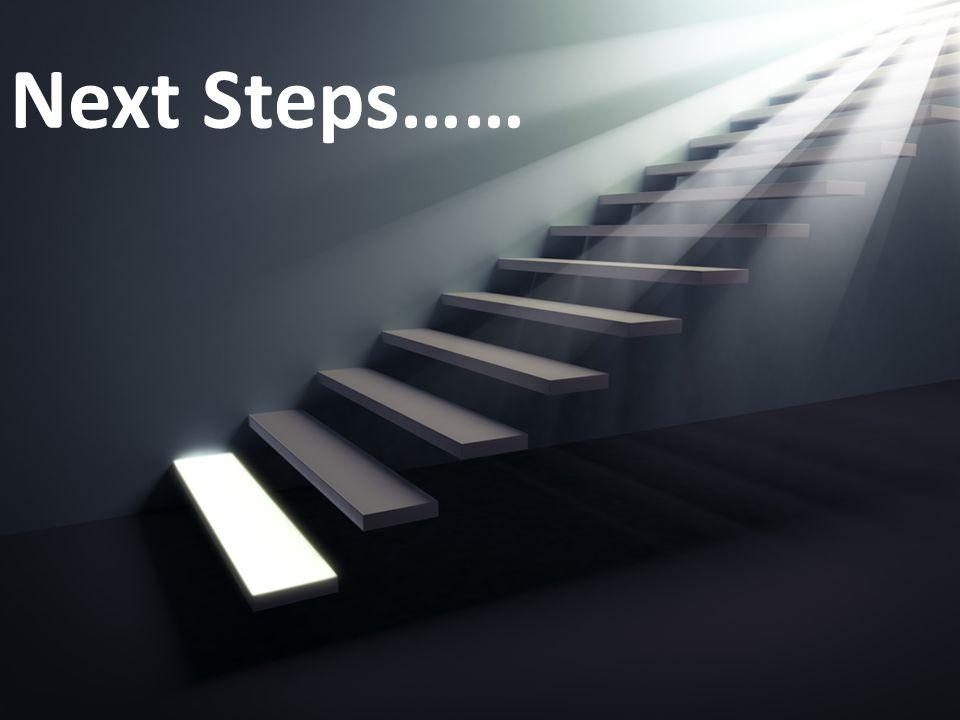 Next Steps……
