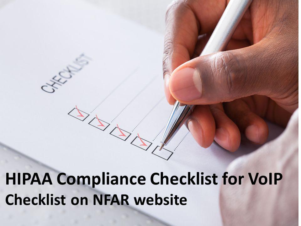 HIPAA Compliance Checklist for VoIP Checklist on NFAR website