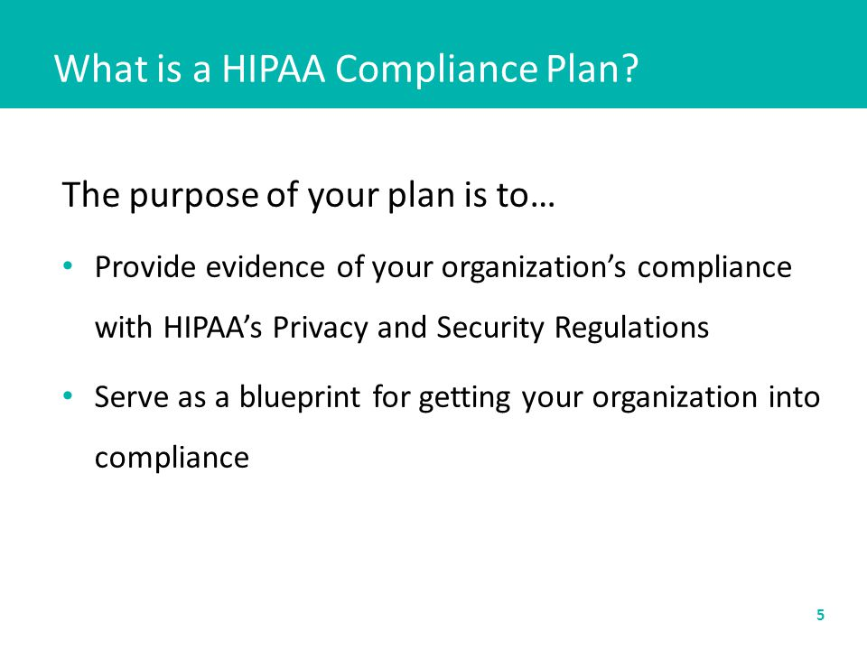 What is a HIPAA Compliance Plan.Am I required to have a plan.