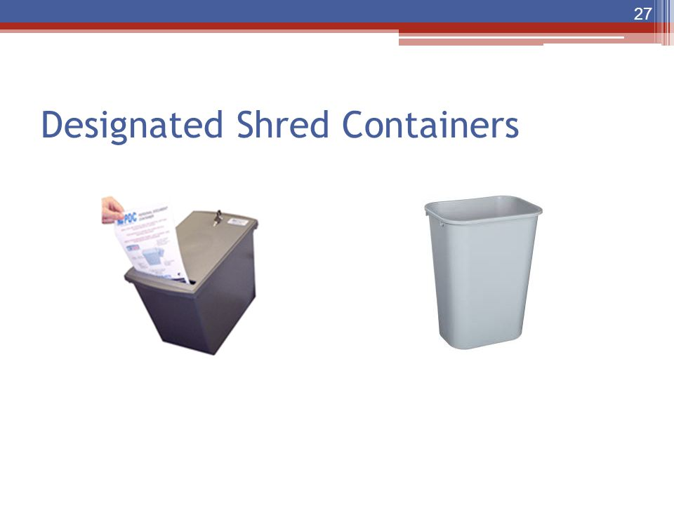 Designated Shred Containers 27
