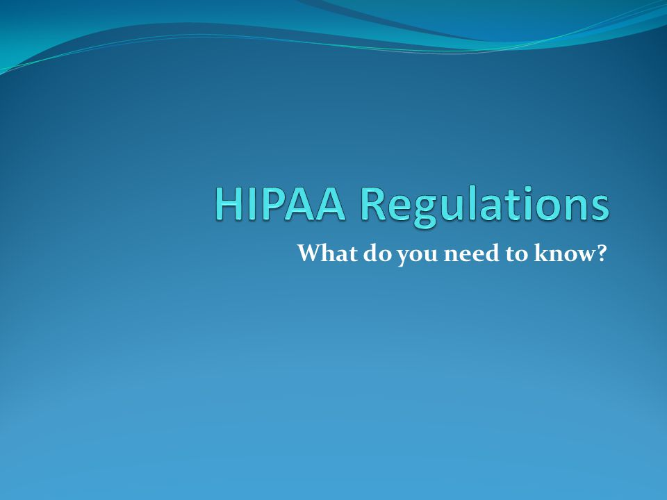 DISCLAIMER Please note that the information provided is to inform our clients and friends of recent HIPAA and HITECH act developments.