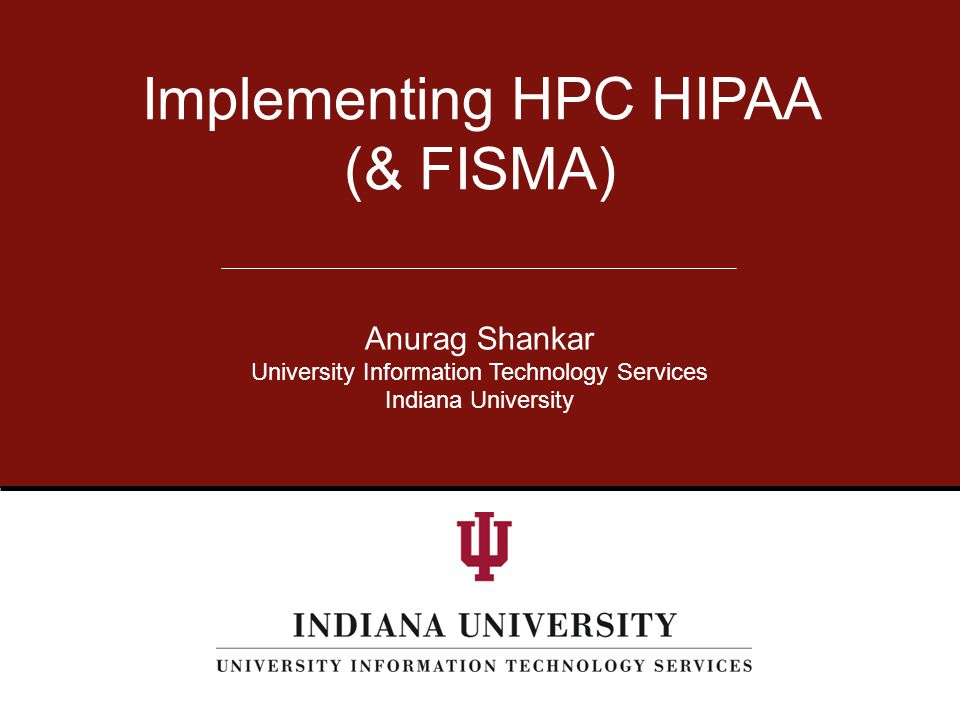 CASC: 4/23/2014 University Information Technology Services 2. HIPAA