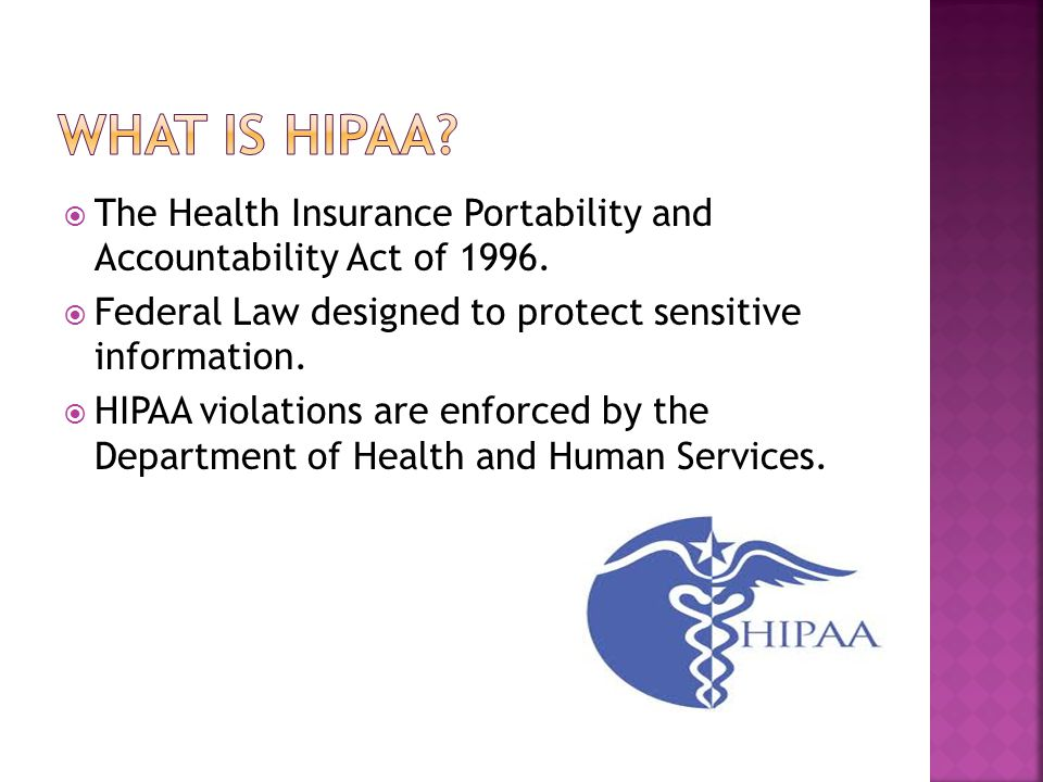  The Health Insurance Portability and Accountability Act of 1996.