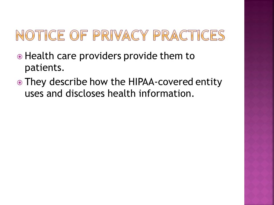  Health care providers provide them to patients.