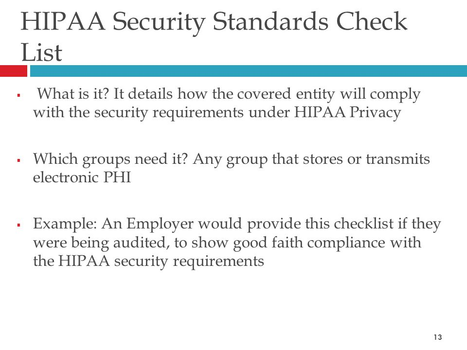 HIPAA Security Standards Check List  What is it.