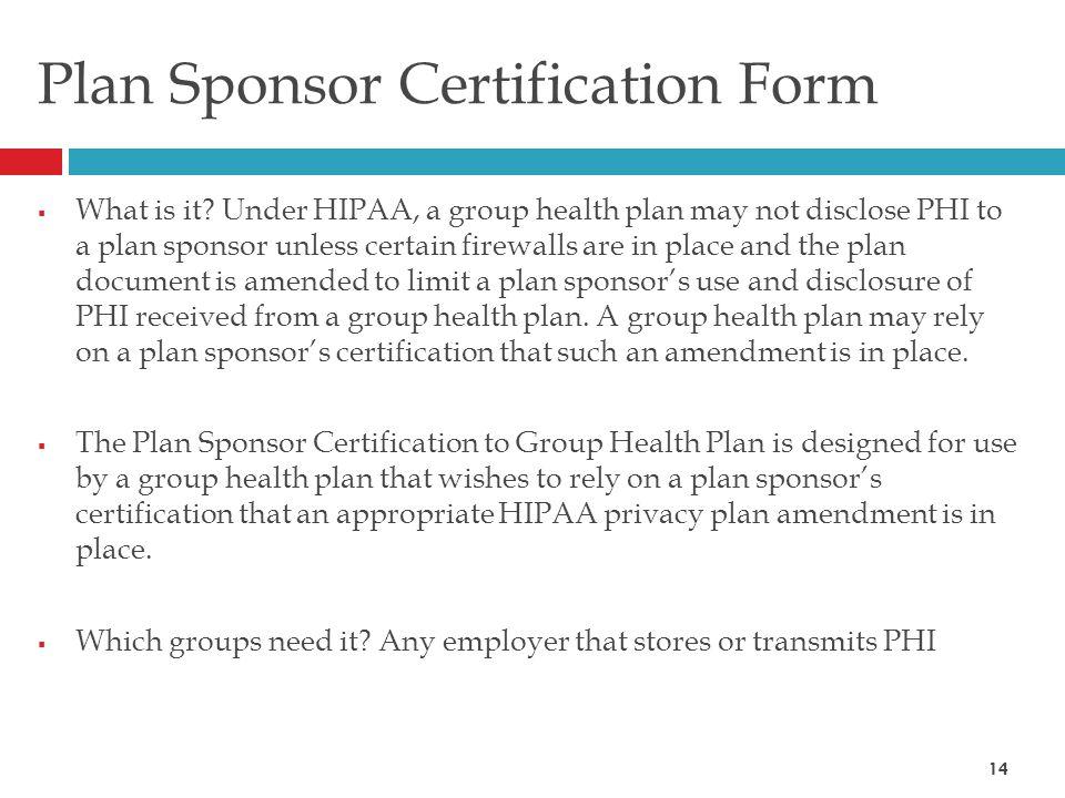 Plan Sponsor Certification Form  What is it.