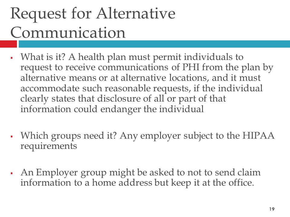 Request for Alternative Communication  What is it.
