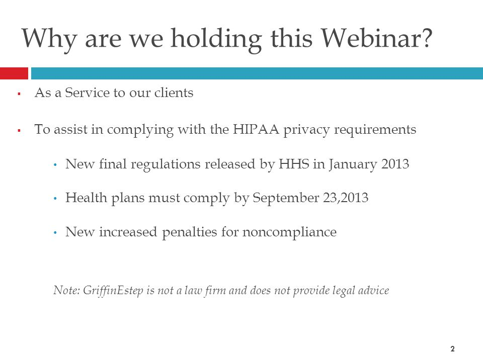 Why are we holding this Webinar.