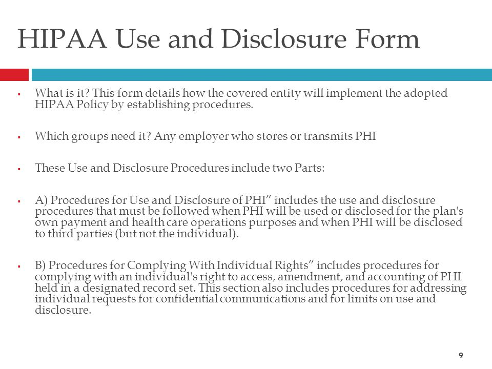 HIPAA Use and Disclosure Form  What is it.