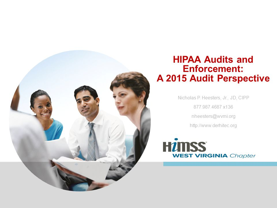 HIPAA Audits and Enforcement: A 2015 Audit Perspective Nicholas P.