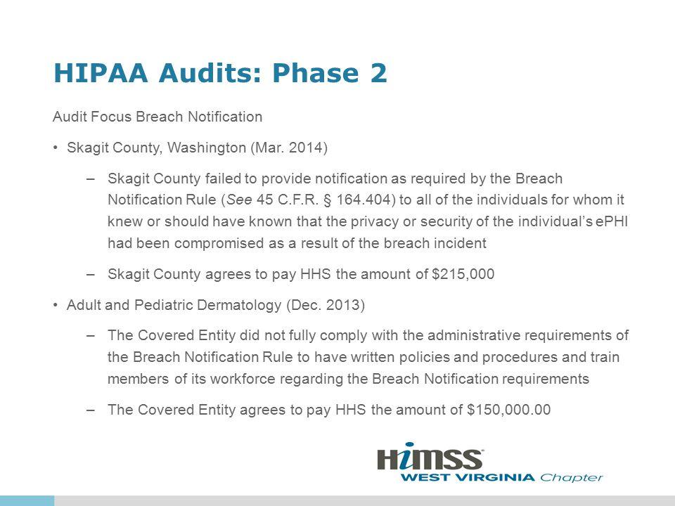 HIPAA Audits: Phase 2 Audit Focus Breach Notification Skagit County, Washington (Mar.
