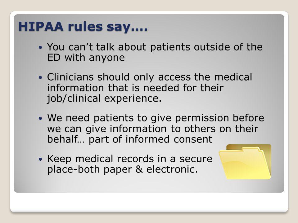 HIPAA rules say….