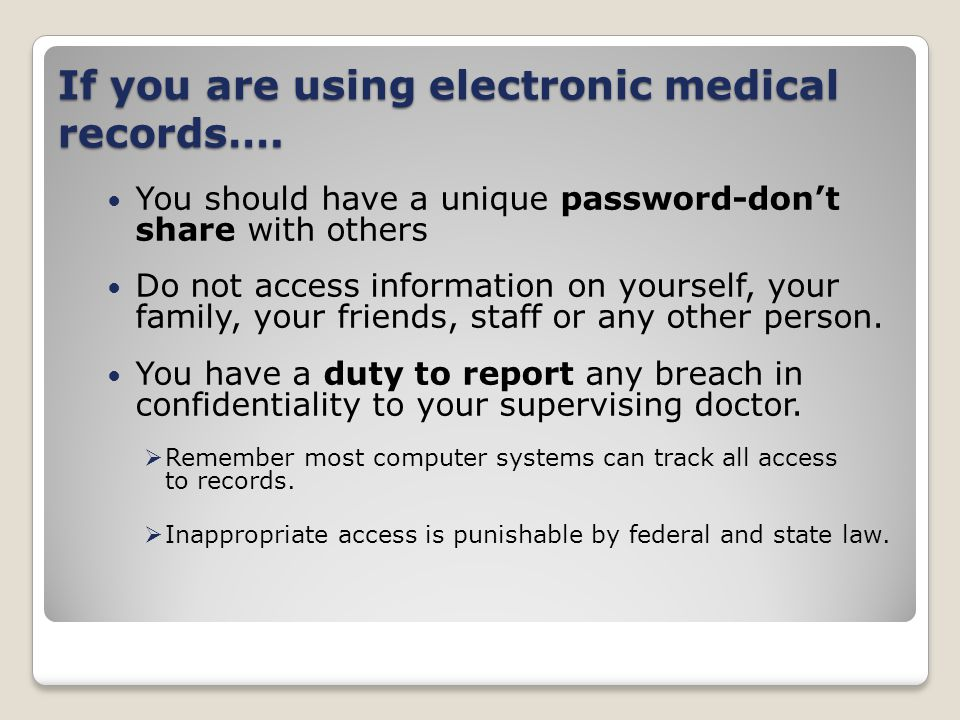 If you are using electronic medical records….