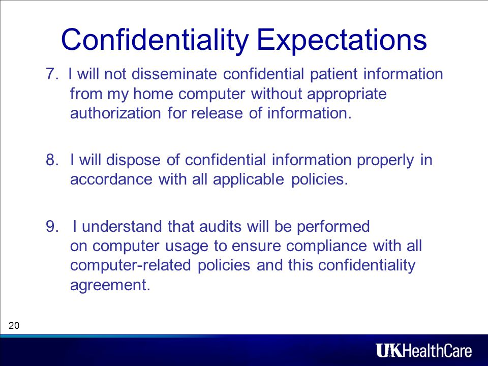 Confidentiality Expectations 7.