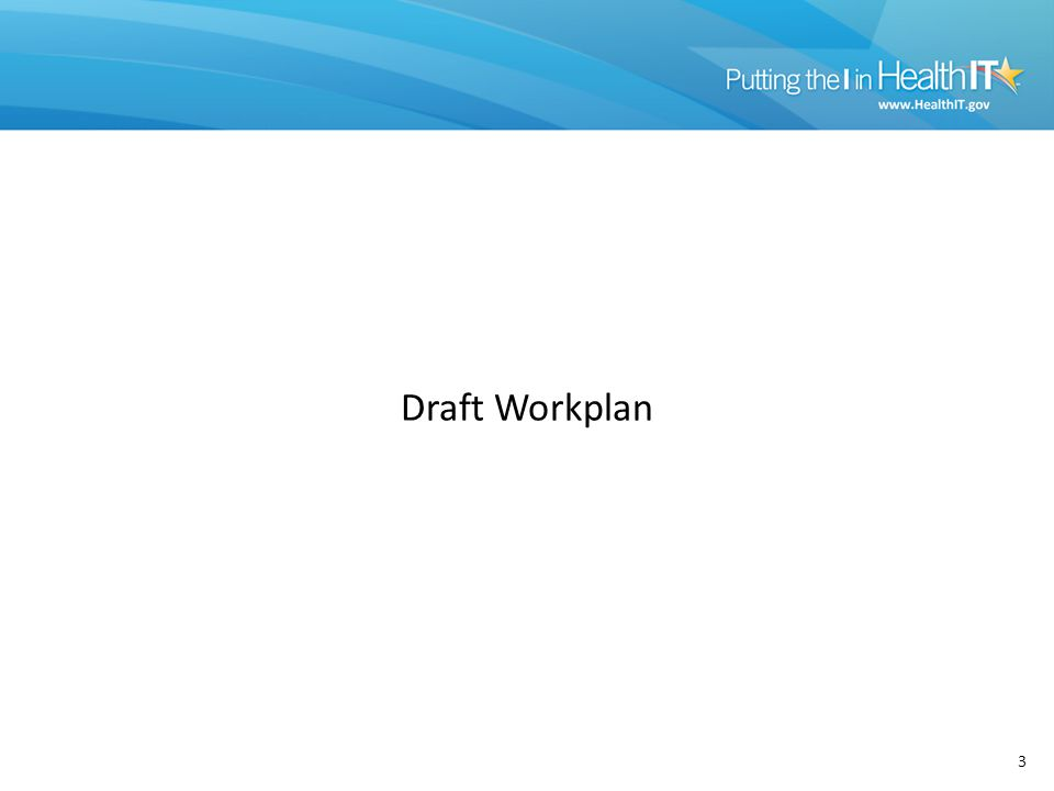 3 Draft Workplan