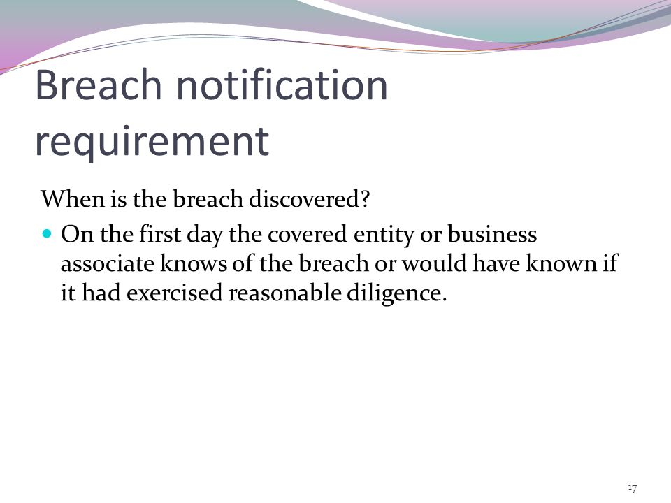 Breach notification requirement When is the breach discovered.