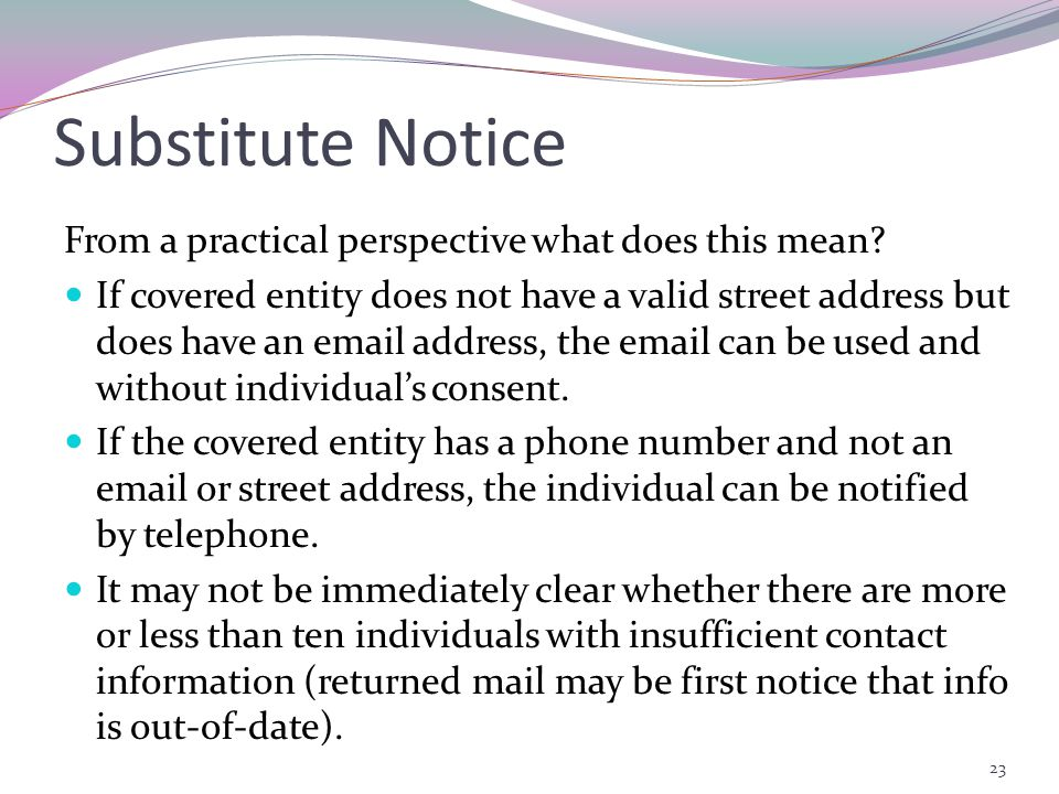 Substitute Notice From a practical perspective what does this mean.