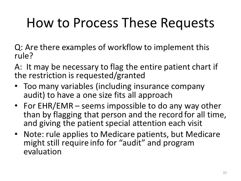 How to Process These Requests Q: Are there examples of workflow to implement this rule.