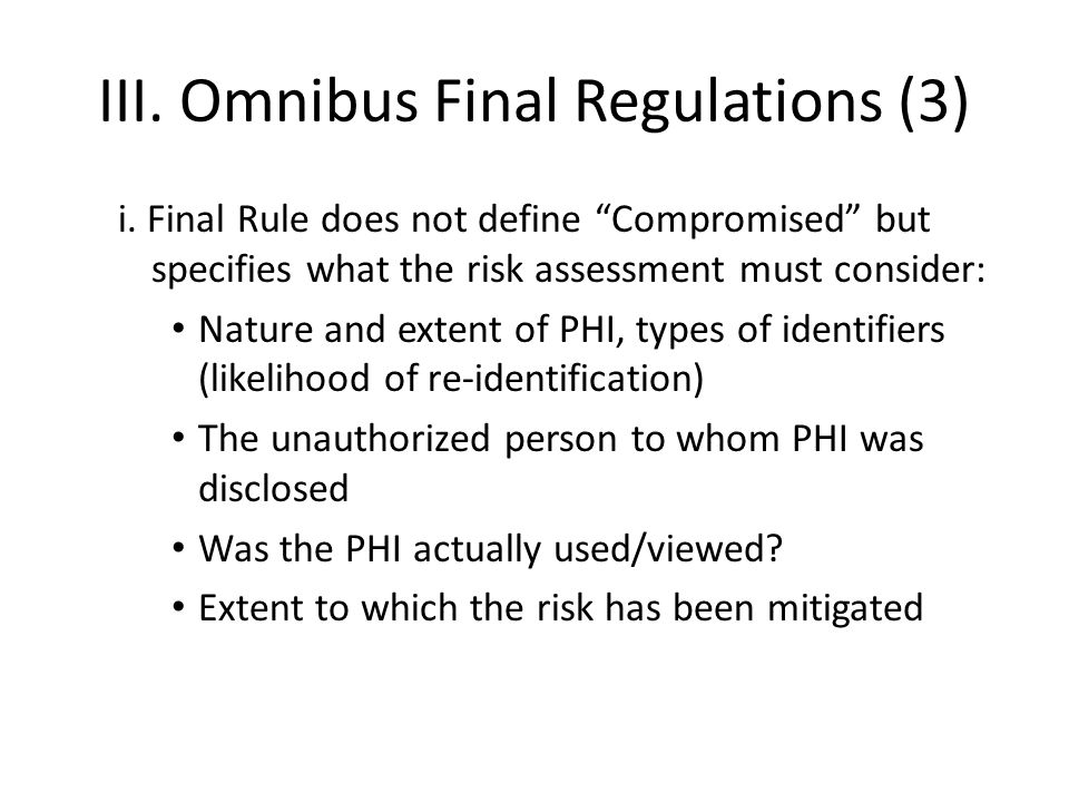 III. Omnibus Final Regulations (3) i.