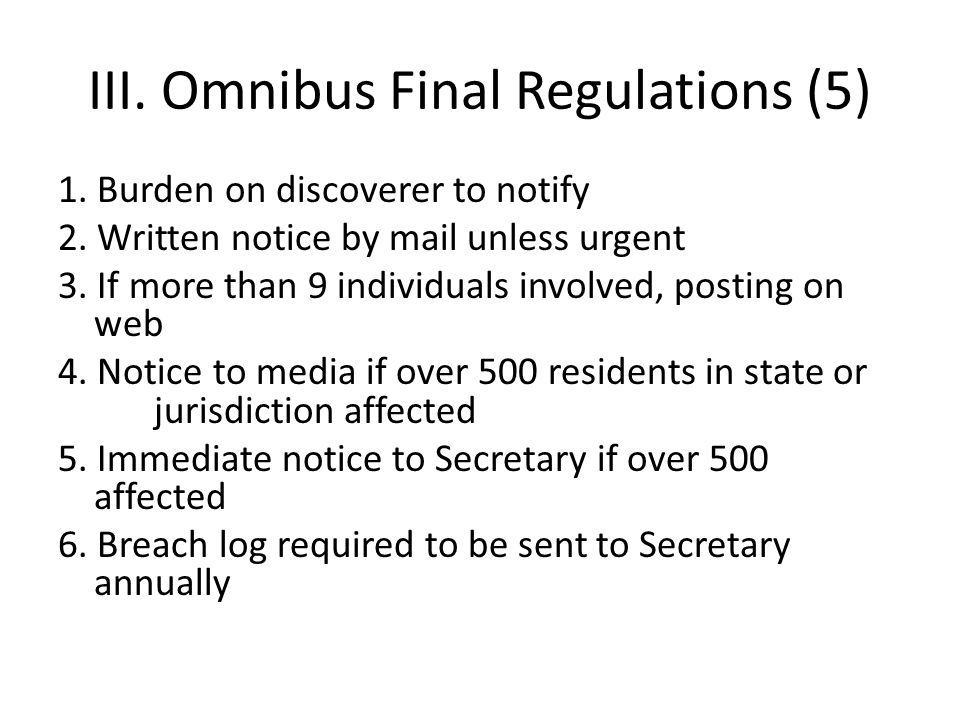 III.Omnibus Final Regulations (5) 1. Burden on discoverer to notify 2.