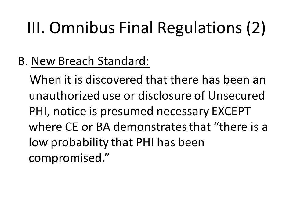 III. Omnibus Final Regulations (2) B.