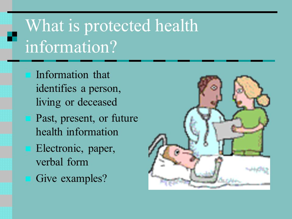 What is protected health information.
