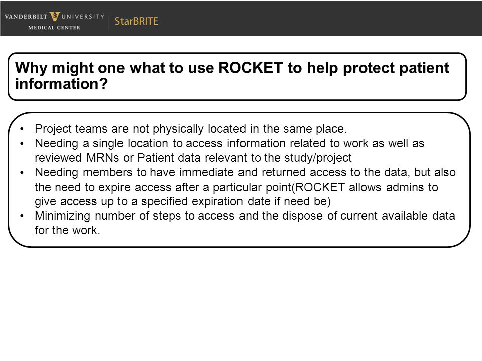 Why might one what to use ROCKET to help protect patient information.