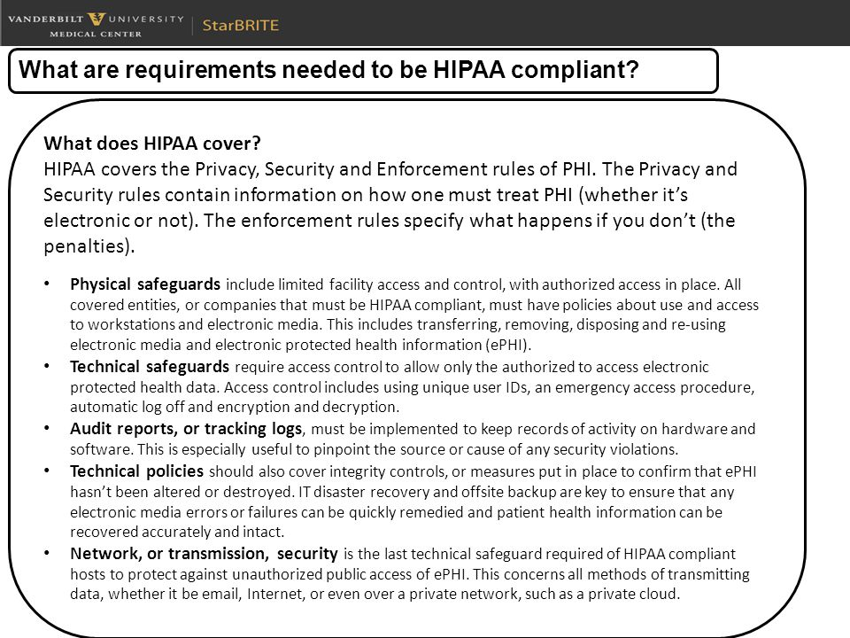 What does HIPAA cover. HIPAA covers the Privacy, Security and Enforcement rules of PHI.