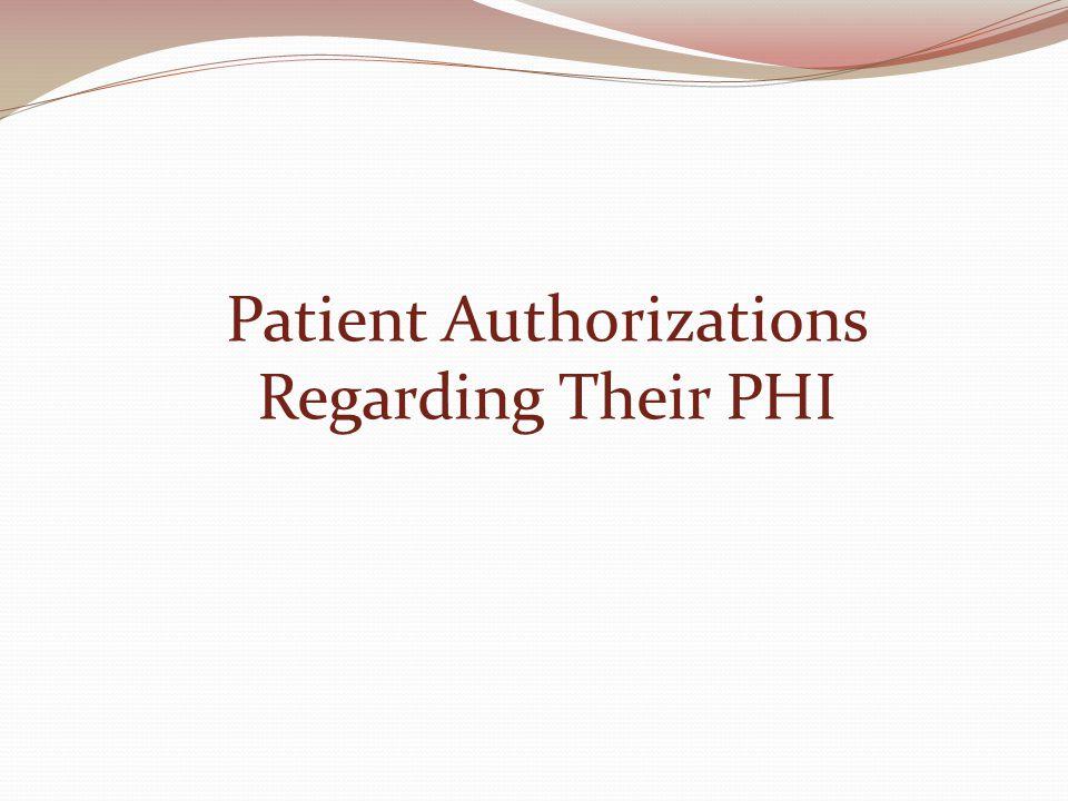Patient Authorizations Regarding Their PHI