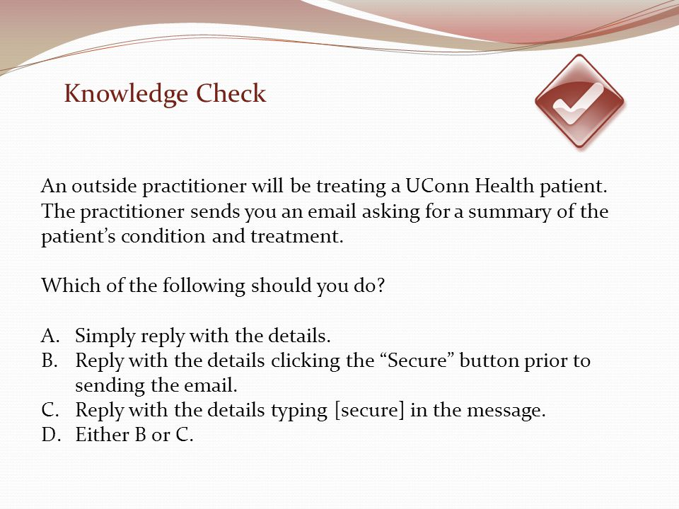 An outside practitioner will be treating a UConn Health patient.