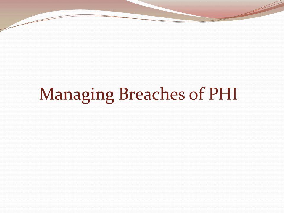 Managing Breaches of PHI