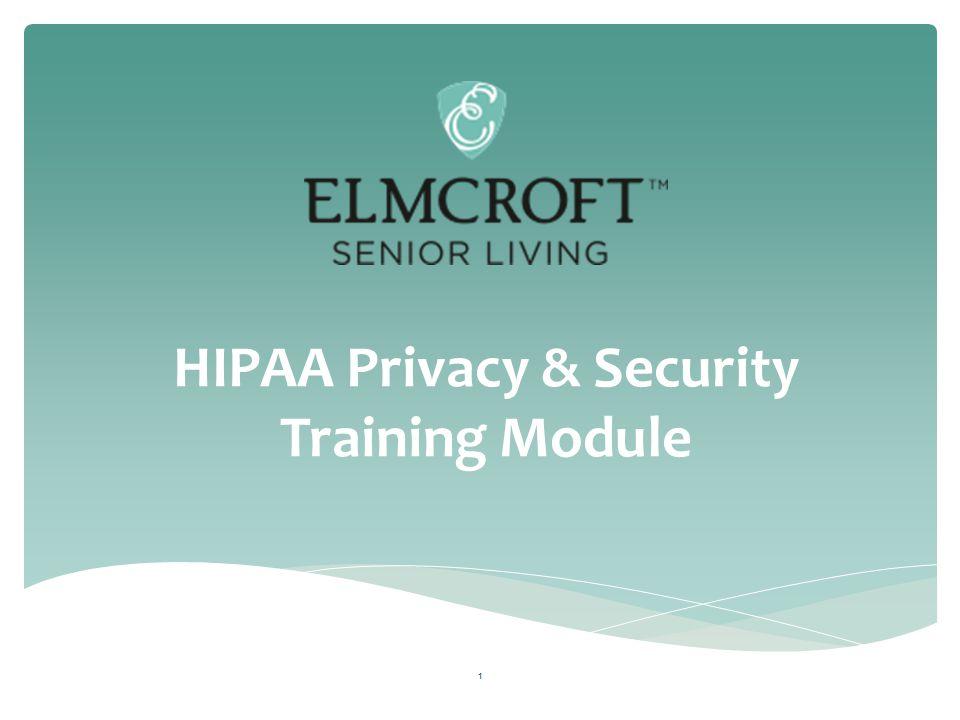 HIPAA Privacy & Security Training Module 1