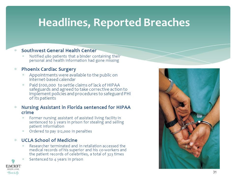 Headlines, Reported Breaches  Southwest General Health Center  Notified 480 patients that a binder containing their personal and health information