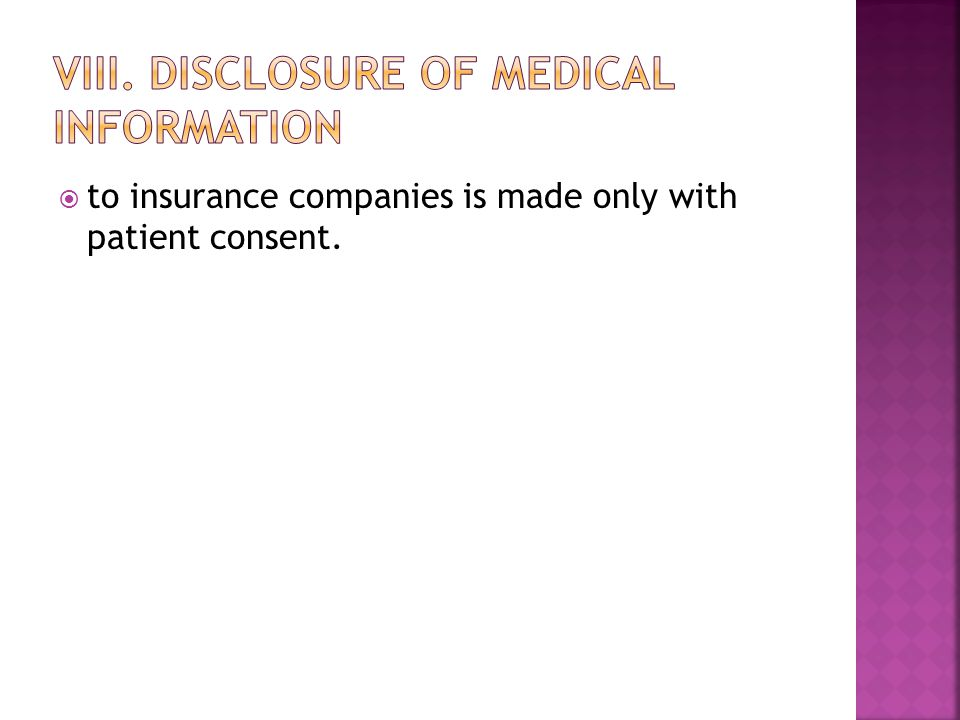  to insurance companies is made only with patient consent.