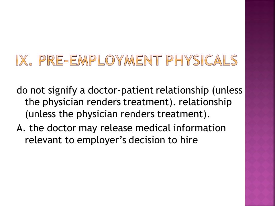 do not signify a doctor-patient relationship (unless the physician renders treatment).