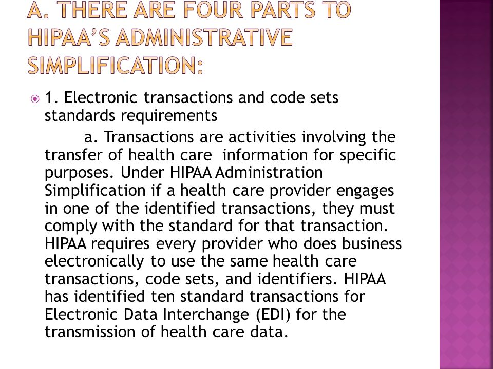  1. Electronic transactions and code sets standards requirements a.