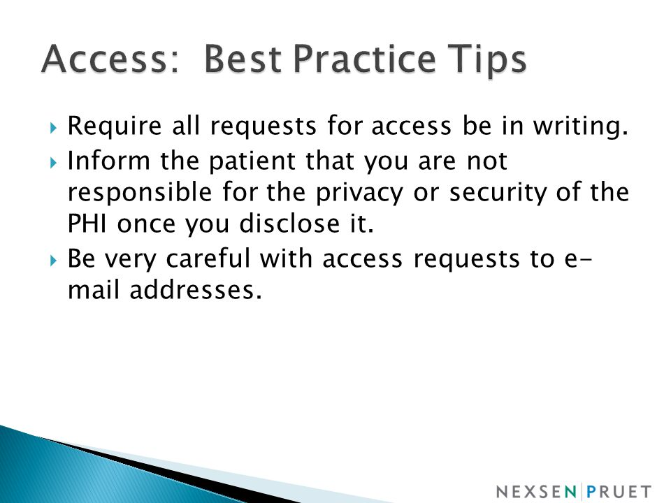  Require all requests for access be in writing.