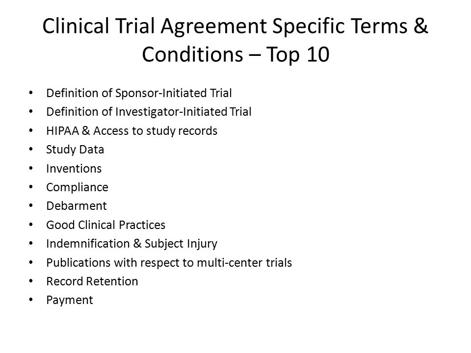 Clinical Trial Agreement Specific Terms & Conditions – Top 10 Definition of Sponsor-Initiated Trial Definition of Investigator-Initiated Trial HIPAA &