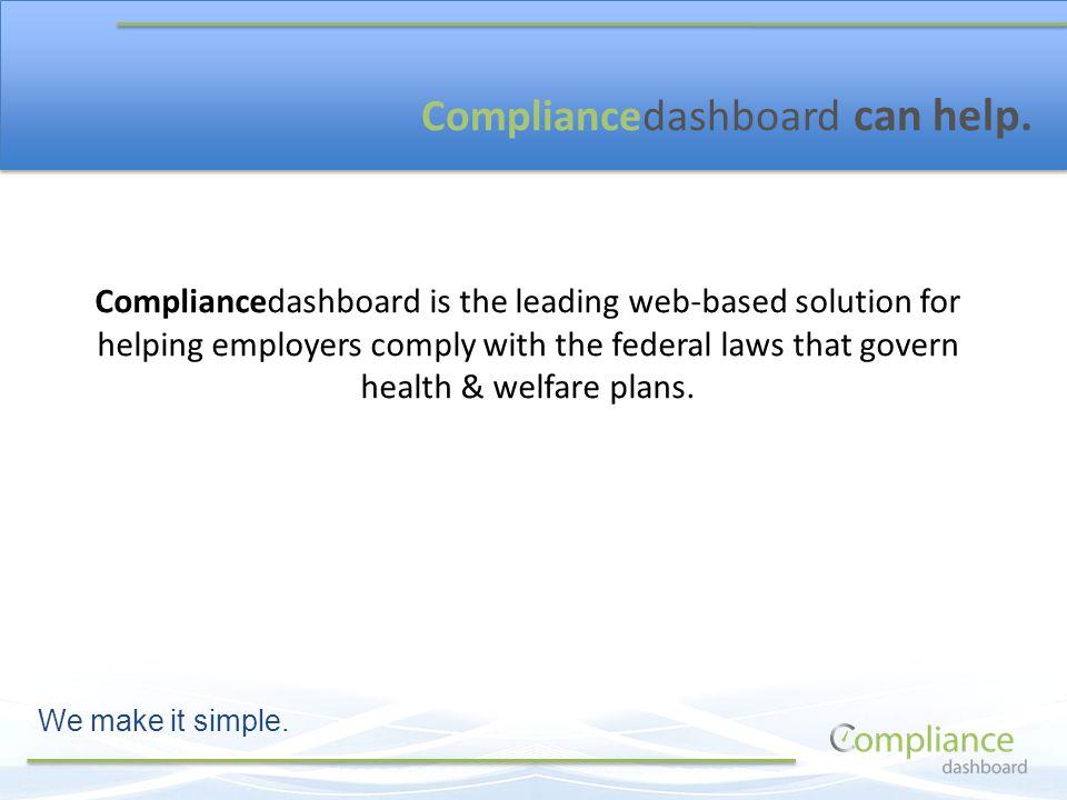 Compliancedashboard can help.