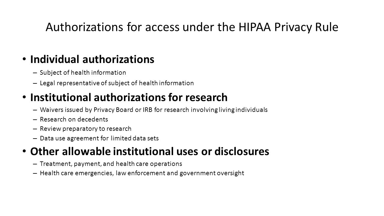 Authorizations for access under the HIPAA Privacy Rule Individual authorizations – Subject of health information – Legal representative of subject of